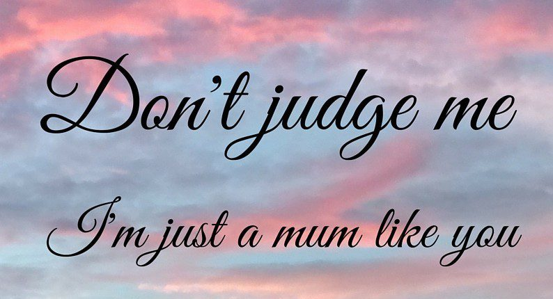 I'm just a mum like you