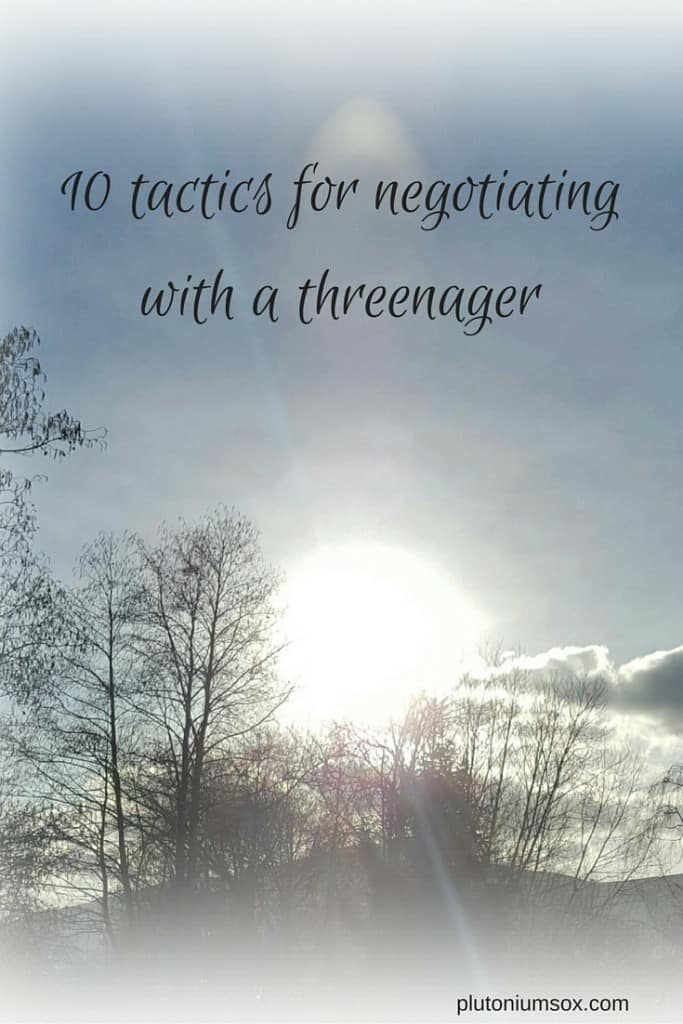 10 tactics for negotiating with a threenager: A humorous look at the negotiation skills required to maintain harmony in a household with young children.