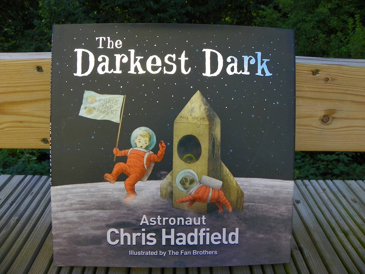 The Darkest Dark - Chris Hadfield - Book Review
