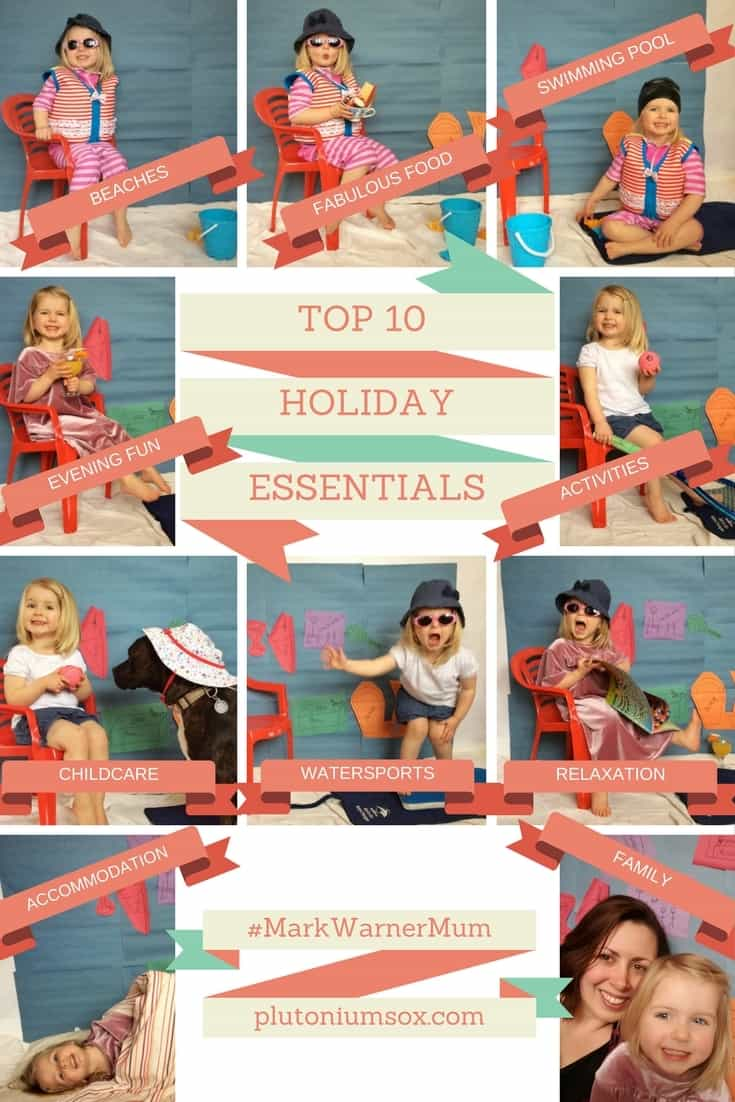 Mark Warner holidays are looking for ambassadors. They've asked us to produce a Mark Warner mood board with our top 10 travel must-haves. For us, it's all about the holiday itself rather than the material items you take on holiday. So here are our top 10 holiday essentials in a bid to be a #MarkWarnerMum