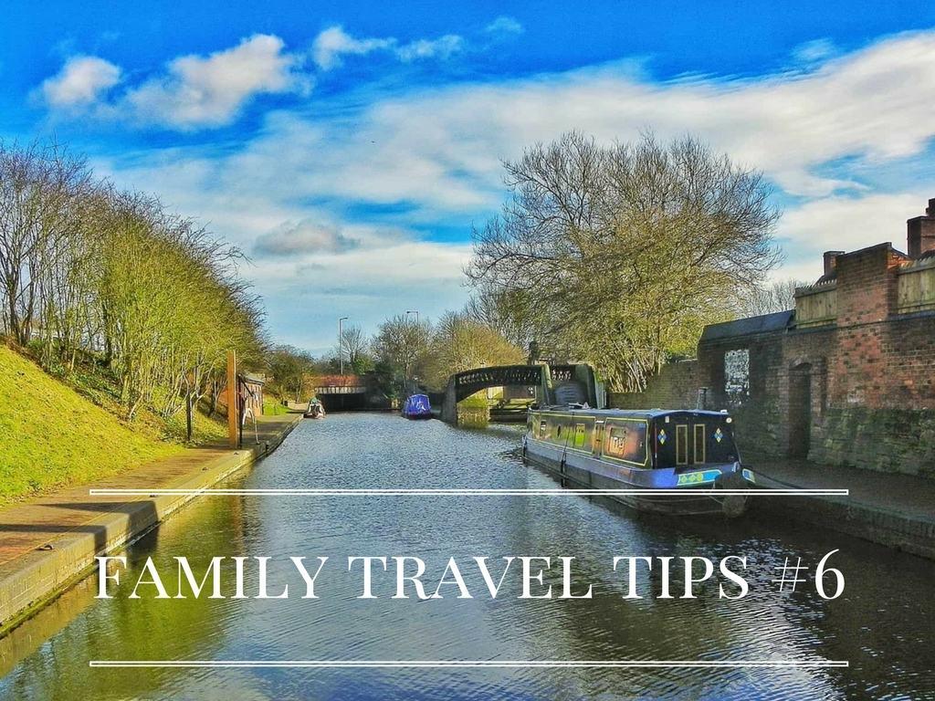 Family Travel Tips #6