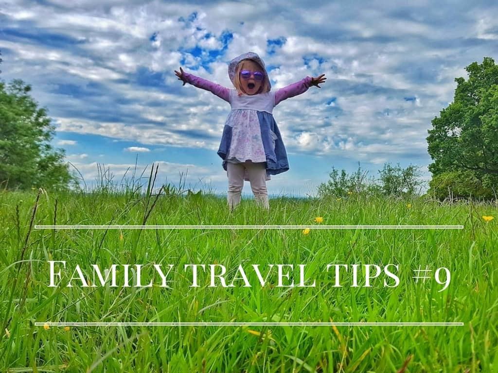 Family Travel Tips #9