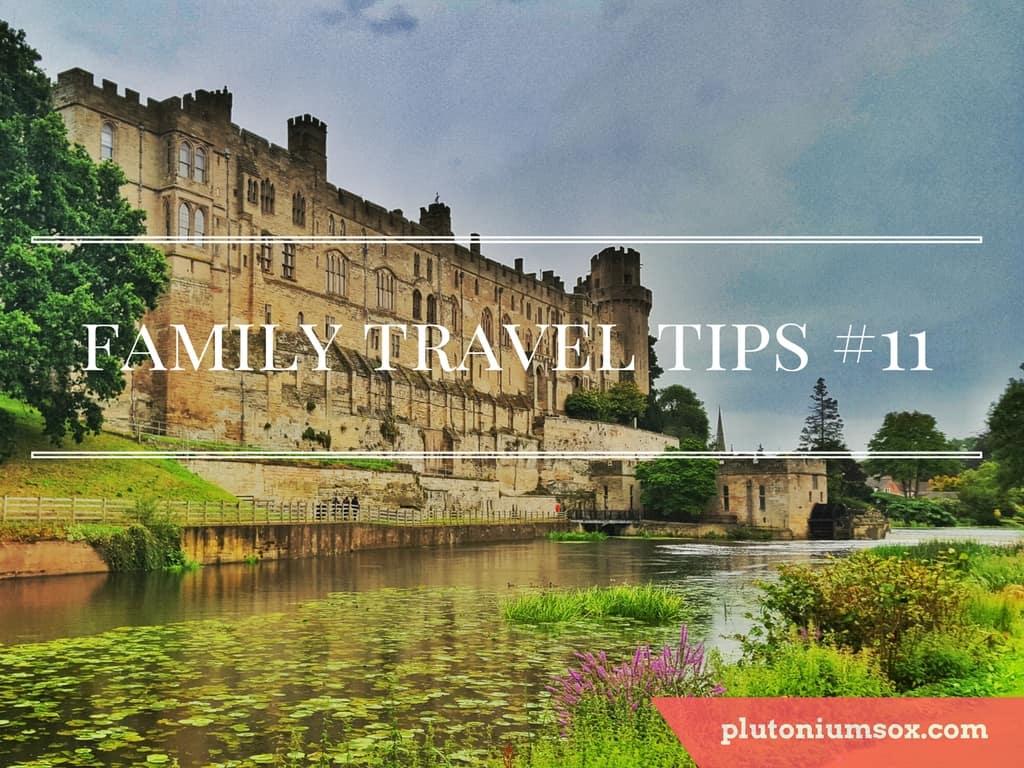 Family Travel Tips #11