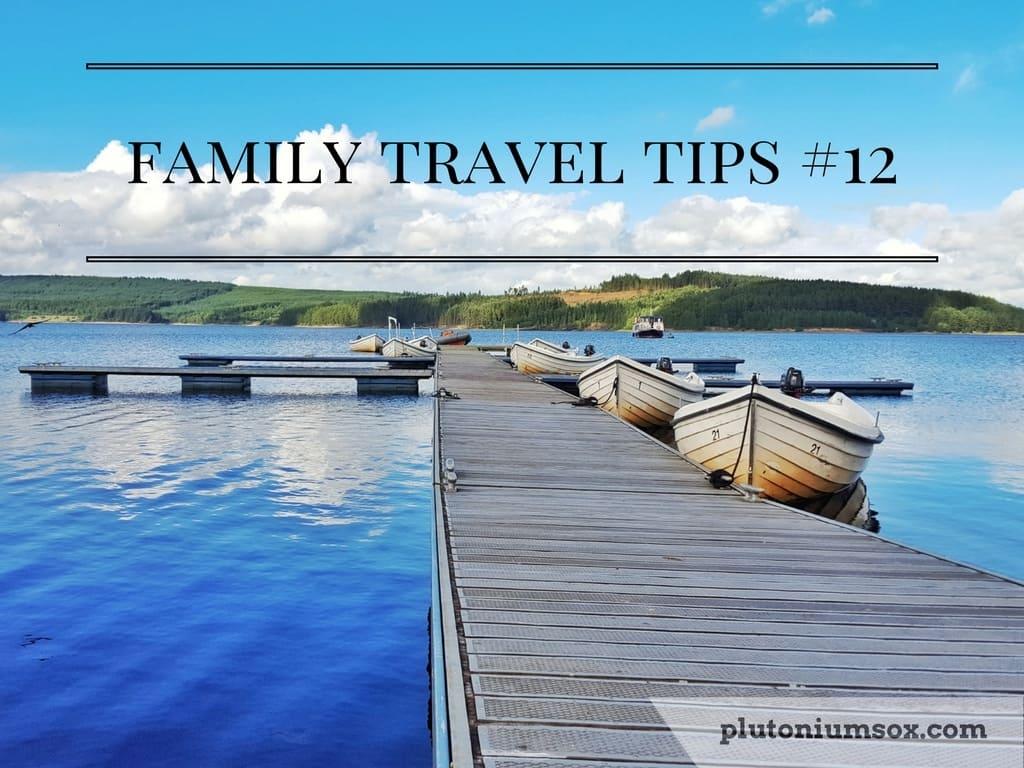 Family travel tips #12