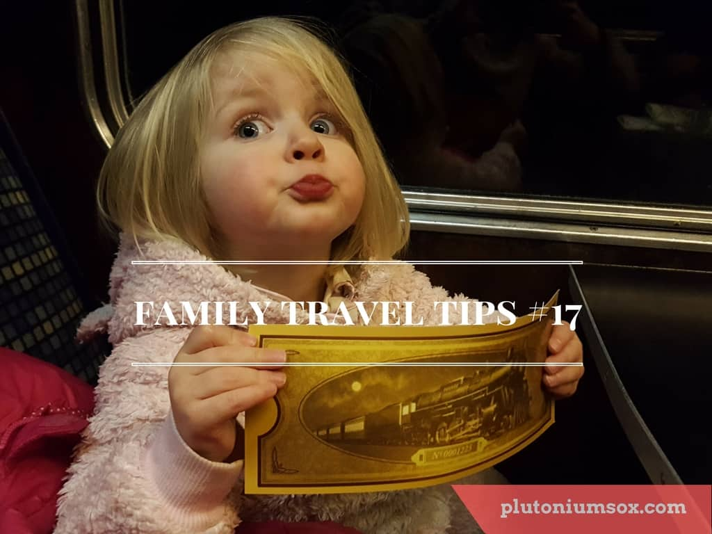 Family travel tips #17
