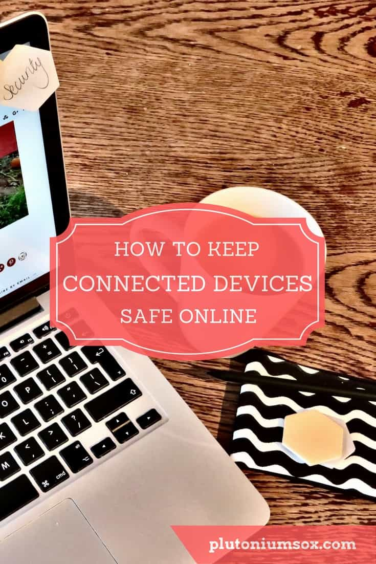 Online security | if you have a desktop or laptop computer, iPad or other tablet, smartphone, home hub, drone or other connected device, you need to take steps to keep it safe online. This post explains why you need to stay safe online, what the safety and security concerns are, what devices are impacted and how to keep all your devices and your family safe online.