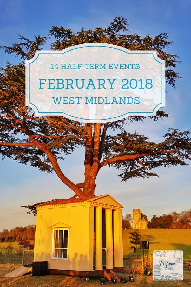 What's on West Midlands February half term 2018 | If you live in or near to the West Midlands, these family friendly events will give you some inspiration for the 2018 February half term. Children will love heading to exciting venues across Warwickshire, Worcestershire, Staffordshire, Shropshire, Birmingham and beyond. #WestMidlands #HalfTerm #FamilyFun #UKTravel #FamilyTravel