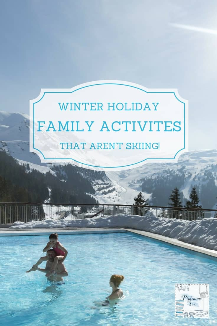Winter activities | If you are going on a Winter snow family holiday but you don't want to ski or snowboard, what are the alternatives? All these Winter activities can be enjoyed by adults and children (some age limits apply). You can still have a fun family Winter holiday in the mountains even if you don't want to ski! #familytravel #Winterfun #winteractivities #outdoorfun