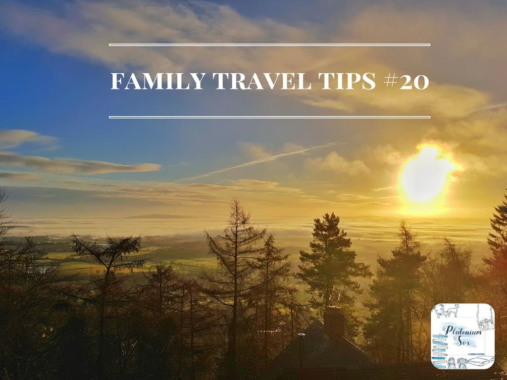 Family Travel Tips #20