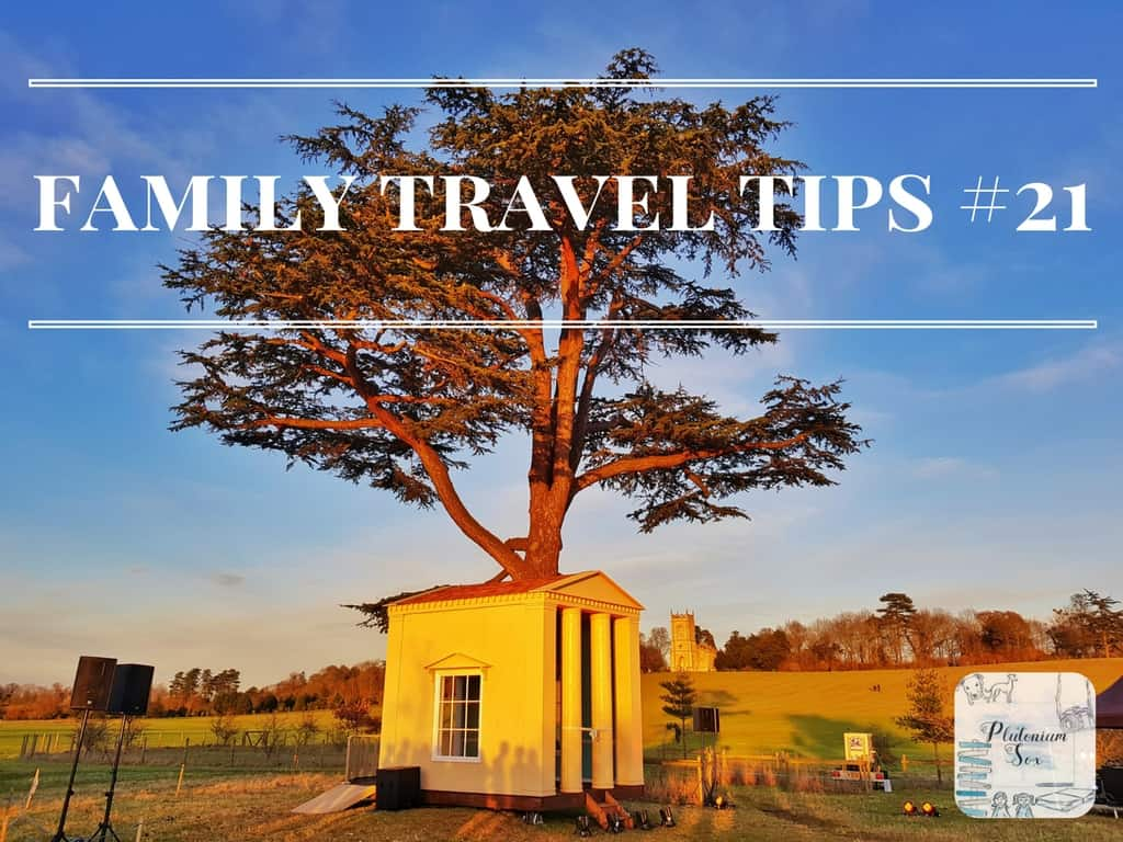Family travel tips #21