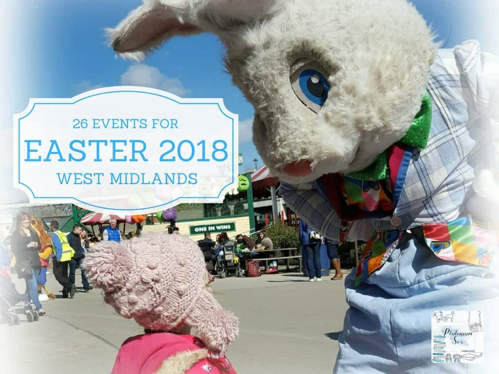 26 West Midlands days out Easter holidays 2018
