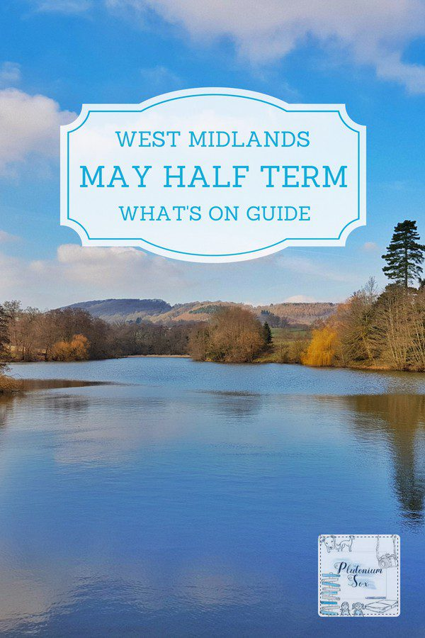 May half term 2018 West Midlands | If you're looking for family days out in and around the West Midlands during the May half term, these family days out will keep you busy. Children and parents will love events around the region for children of all ages. #halfterm #mayhalfterm #schoolholidays #westmidlands #daysout #whatson #uktravel
