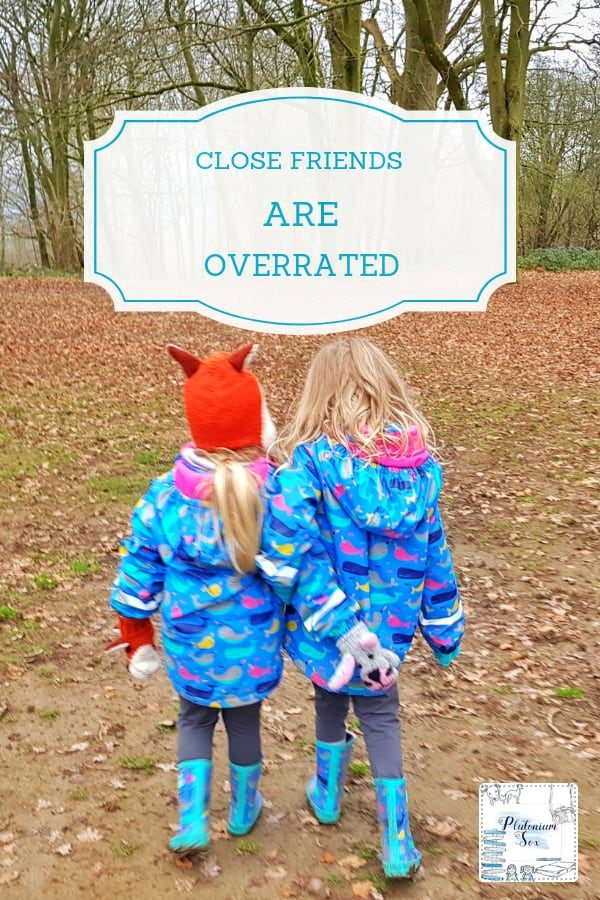 Close friends are overrated | According to Relate, more than one in eight of us don't consider ourselves to have any close friends. I ask whether close friends are overrated. #friends #friendship #mumlife #parenting #relationships
