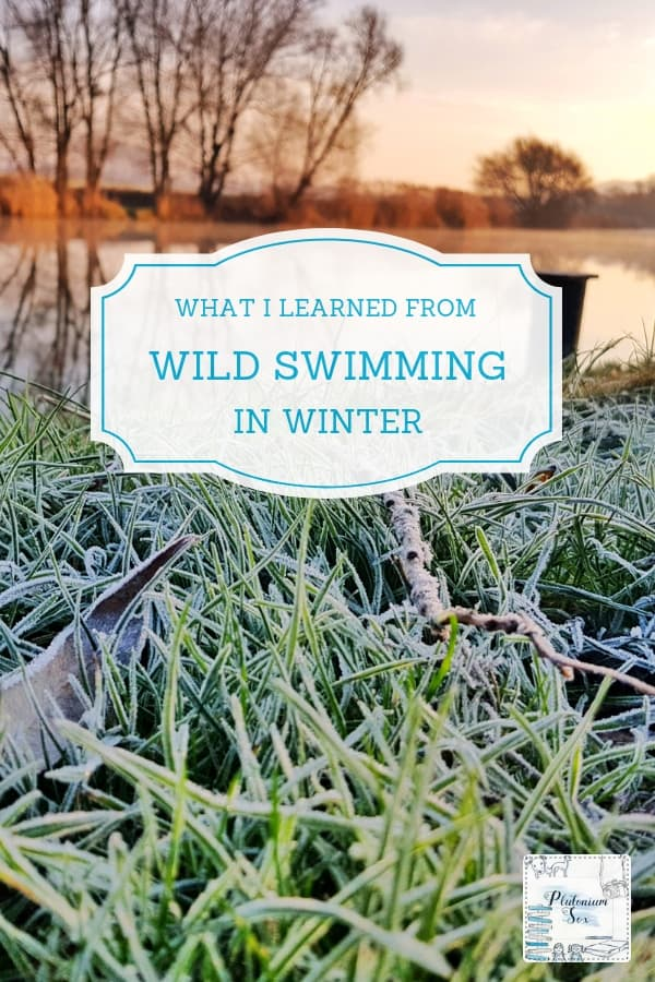 Wild swimming in Winter | Reflecting on the lessons I learnt from a Winter of wild swimming. I swam predominantly in the river with a couple of dips in the sea thrown in for good measure. Tips on coping with the cold, why open water swimming is addictive and other lessons from a season of ice swimming. #swimming #healthandfitness #iceswimming #wildswimming #outdoorswimming