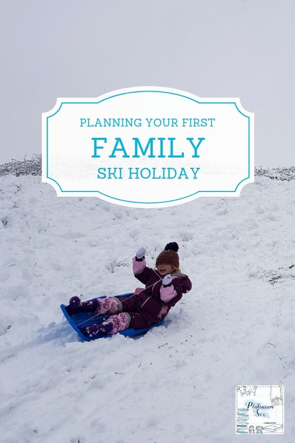 Planning your first family ski holiday | If you've never been skiing then planning your first Winter holiday abroad with children is an absolute minefield. I've been researching the things I need to know before booking to go skiing or snowboarding with the children. #Winterholidays #familytravel #skiholidays #familytraveltips