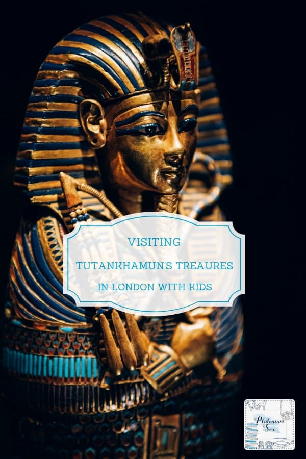 AD (press trip) | Visiting Tutankhamun: Treasures of the Golden Pharaoh at the Saatchi Gallery in London with children.  Is it a child friendly activity, will they be interested and is it worth the ticket price? #Tutankhamun #SaatchiGallery #daysoutwithkids #familyfun #London