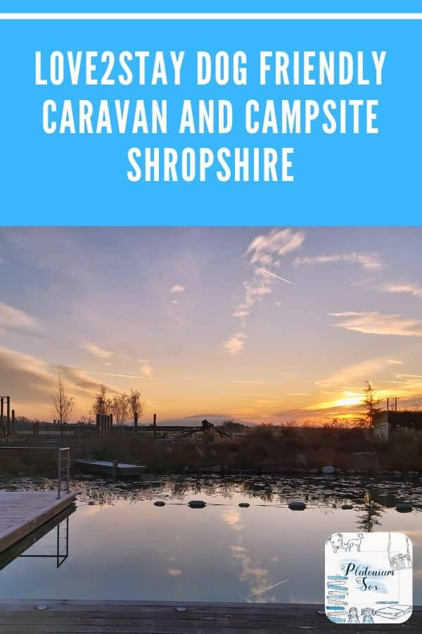 Shropshire, UK: Camping | Review of Love2Stay campsite near Shrewsbury in Shropshire. A dog friendly campsite that is suitable for families with activities including an organic pool, hot tubs and outdoor play areas.  #Camping #UKTravel #Shropshire #WestMidlands #DogFriendly