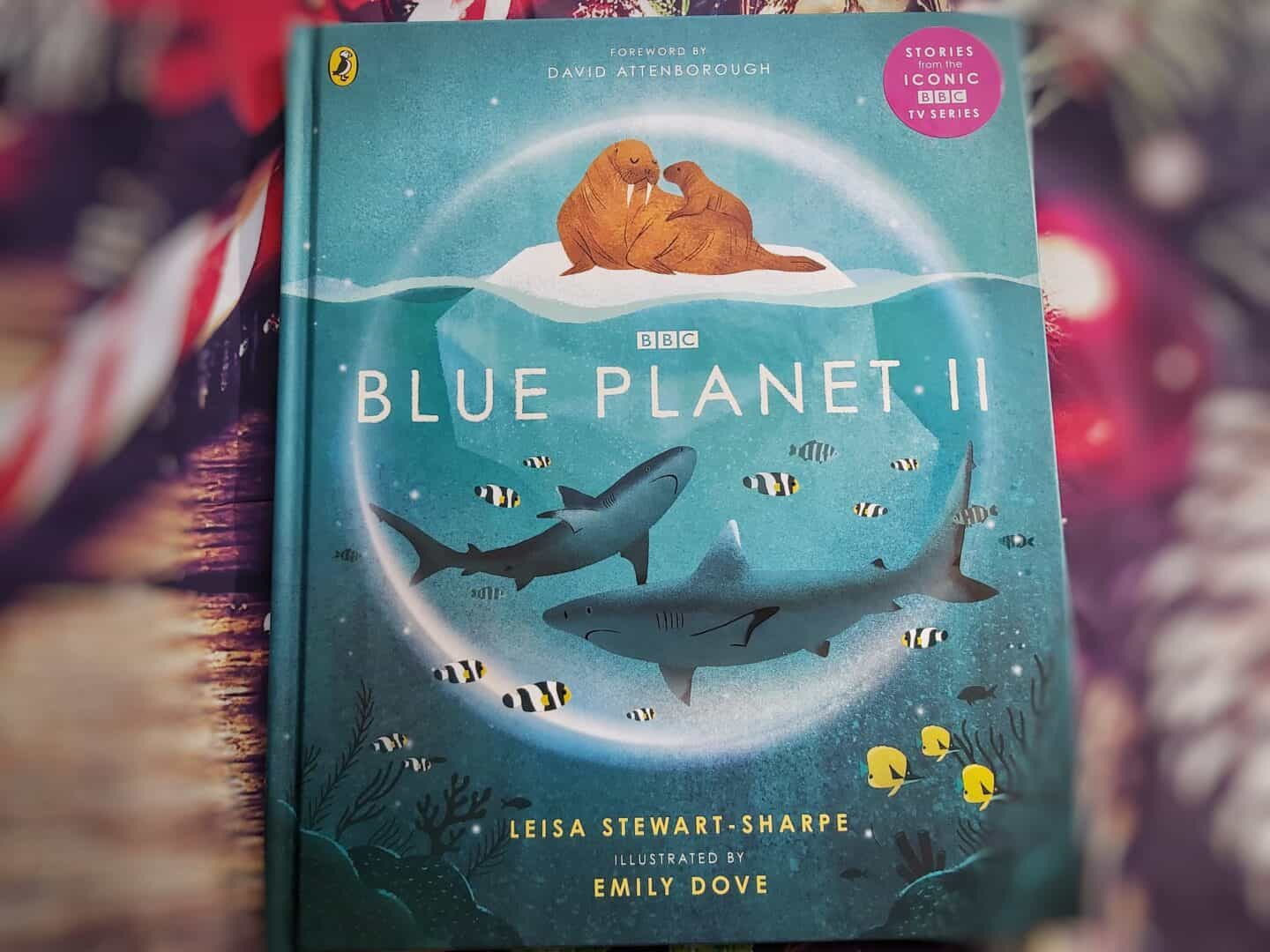 4 things for Christmas - Blue Planet 2 by Leisha Stewart-Sharpe