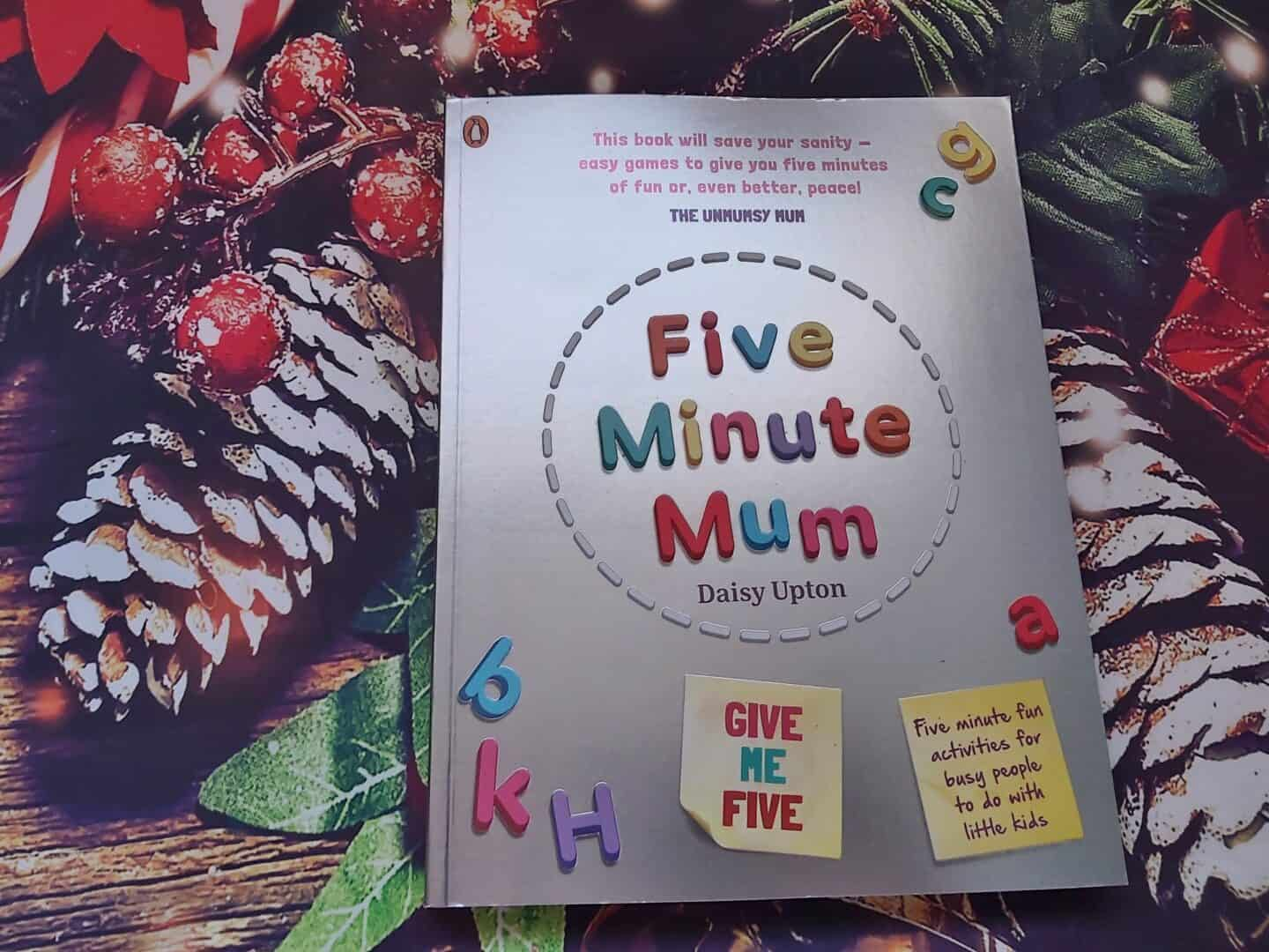 Five Minute Mum book by Daisy Upton: Something to read according to the four gift rule
