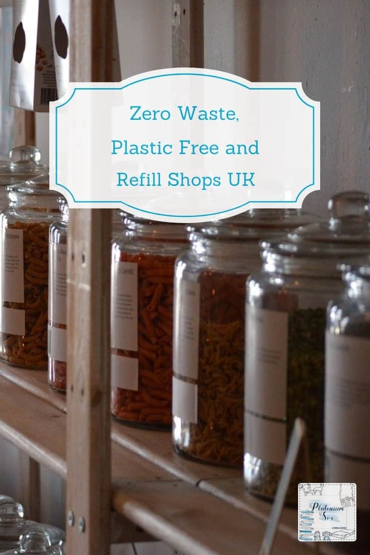 Image of kilner jars full of dried foods with words Zero waste, plastic free and refill shops UK